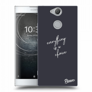 Obal pro Sony Xperia XA2 - Everything is a choice