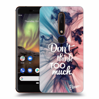 Obal pro Nokia 6.1 - Don't think TOO much