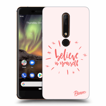 Obal pro Nokia 6.1 - Believe in yourself