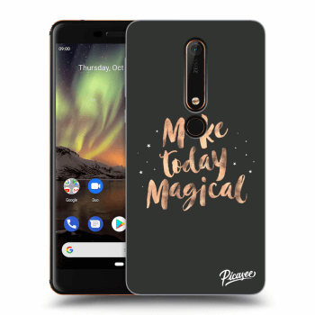 Obal pro Nokia 6.1 - Make today Magical
