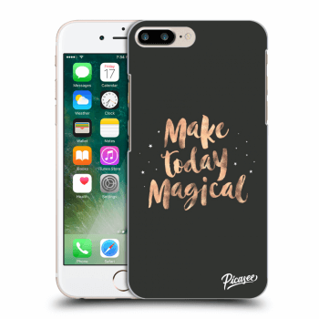 Obal pro Apple iPhone 7 Plus - Make today Magical
