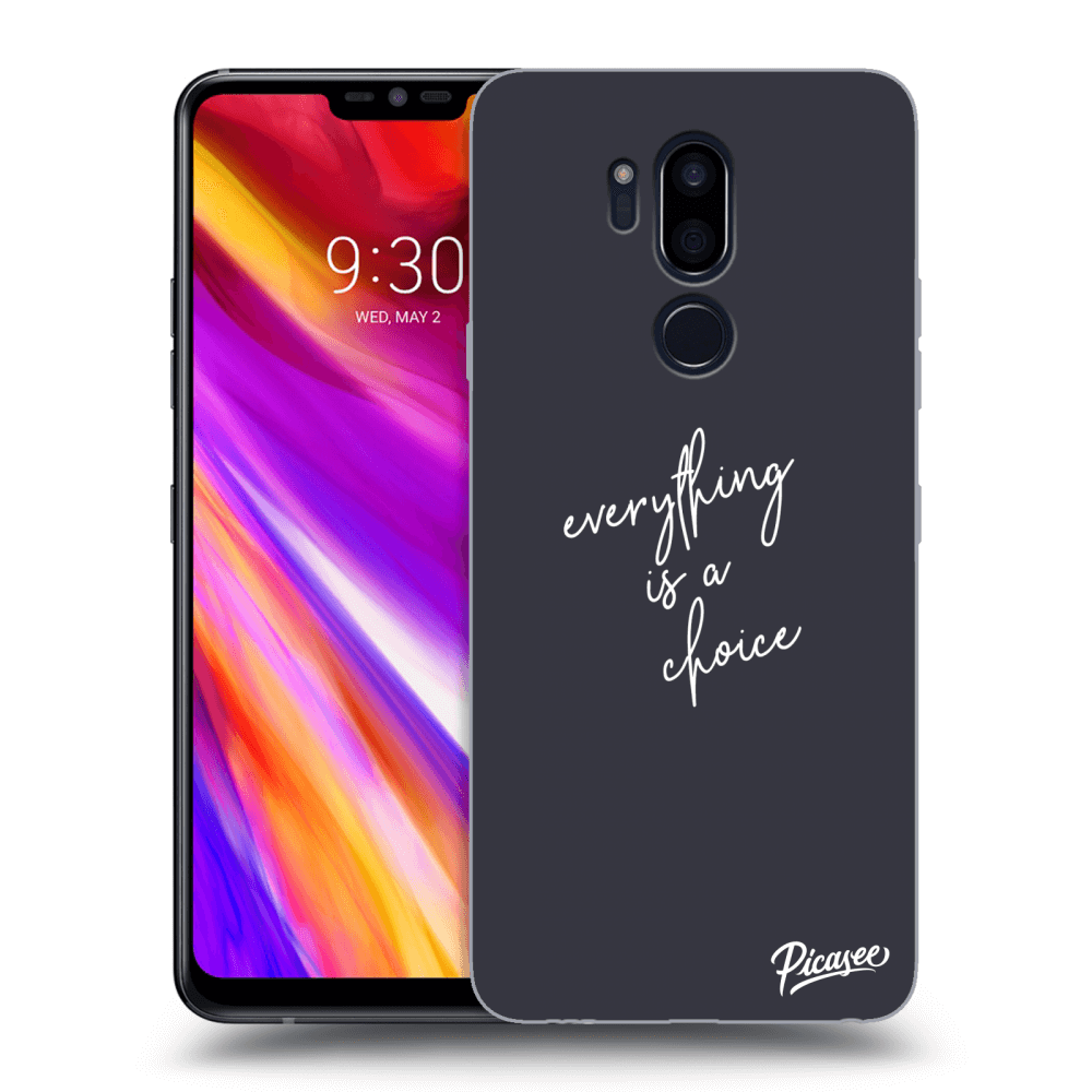 Picasee silikonový průhledný obal pro LG G7 ThinQ - Everything is a choice