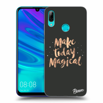 Obal pro Huawei P Smart 2019 - Make today Magical