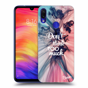 Obal pro Xiaomi Redmi Note 7 - Don't think TOO much