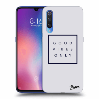 Obal pro Xiaomi Mi 9 - Good vibes only