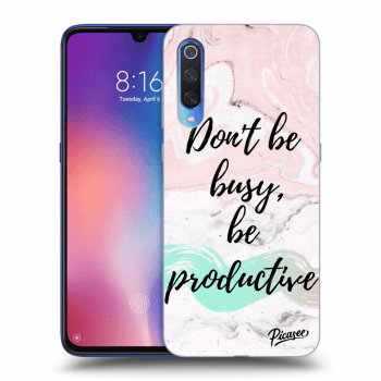Obal pro Xiaomi Mi 9 - Don't be busy, be productive
