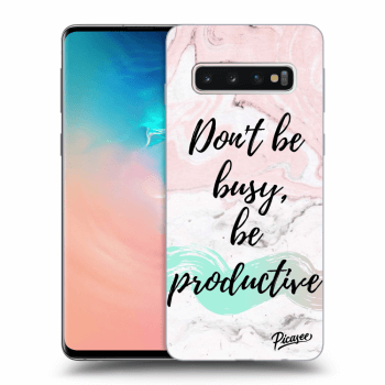 Obal pro Samsung Galaxy S10 G973 - Don't be busy, be productive