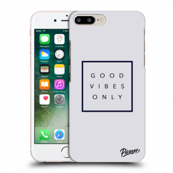 Obal pro Apple iPhone 8 Plus - Good vibes only