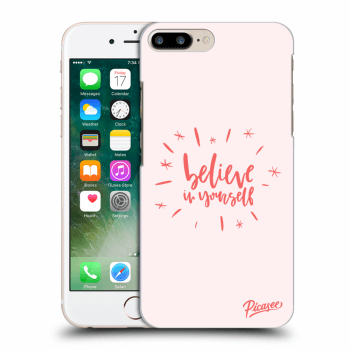 Obal pro Apple iPhone 8 Plus - Belive in yourself