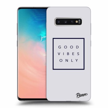 Obal pro Samsung Galaxy S10 Plus G975 - Good vibes only