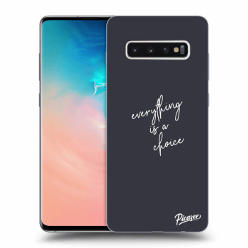 Obal pro Samsung Galaxy S10 Plus G975 - Everything is a choice