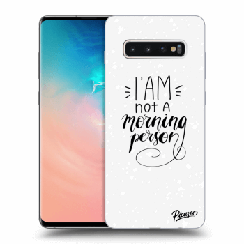 Obal pro Samsung Galaxy S10 Plus G975 - I am not a morning person