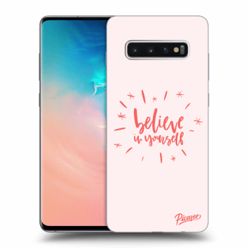 Obal pro Samsung Galaxy S10 Plus G975 - Belive in yourself