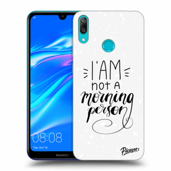 Obal pro Huawei Y7 2019 - I am not a morning person