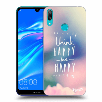 Obal pro Huawei Y7 2019 - Think happy be happy
