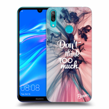 Obal pro Huawei Y7 2019 - Don't think TOO much