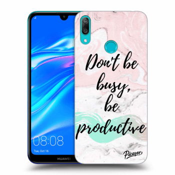 Obal pro Huawei Y7 2019 - Don't be busy, be productive