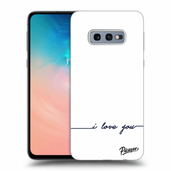 Obal pro Samsung Galaxy S10e G970 - I love you