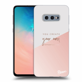 Obal pro Samsung Galaxy S10e G970 - You create your own opportunities