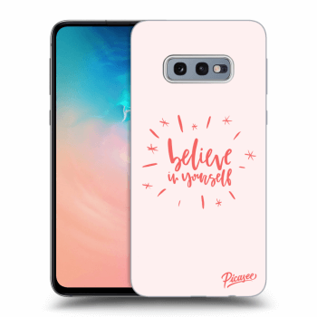 Obal pro Samsung Galaxy S10e G970 - Believe in yourself