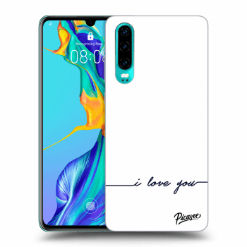 Obal pro Huawei P30 - I love you