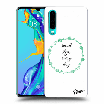 Obal pro Huawei P30 - Small steps every day