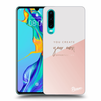 Obal pro Huawei P30 - You create your own opportunities