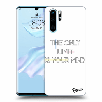 Obal pro Huawei P30 Pro - The only limit is your mind