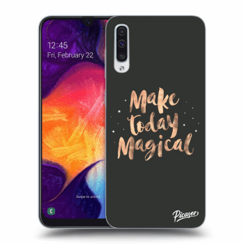Obal pro Samsung Galaxy A50 A505F - Make today Magical