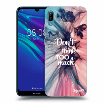 Obal pro Huawei Y6 2019 - Don't think TOO much