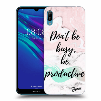 Obal pro Huawei Y6 2019 - Don't be busy, be productive