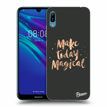 Obal pro Huawei Y6 2019 - Make today Magical