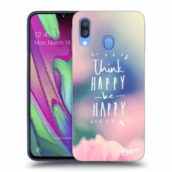 Obal pro Samsung Galaxy A40 A405F - Think happy be happy